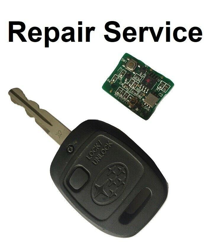 Repair Service for Subaru Forester Impreza Legacy 1 Button Remote Key